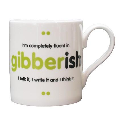 GIBBERISH MUG...