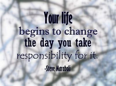 YOUR LIFE BEGINS TO CHANGE..